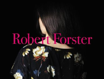 Robert Forster – Songs to Play