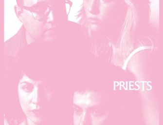Priests – Nothing Feels Natural