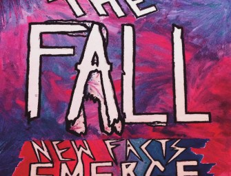 The Fall – New Facts Emerge