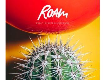 Roam –Great Heights & Nosedives
