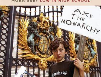 Morrissey – Low in High School