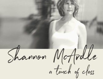 Shannon McArdle –A Touch of Class