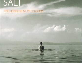 Salt – The Loneliness of Clouds