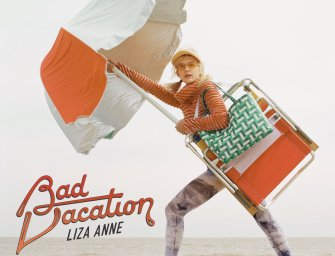 Liza Anne – Bad Vacation