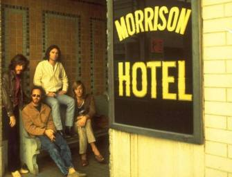 The Doors' Morrison Hotel Adds Another Level