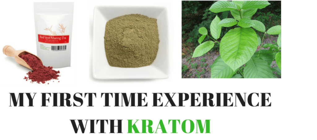 My Life-Changing First Time Experienece With Kratom