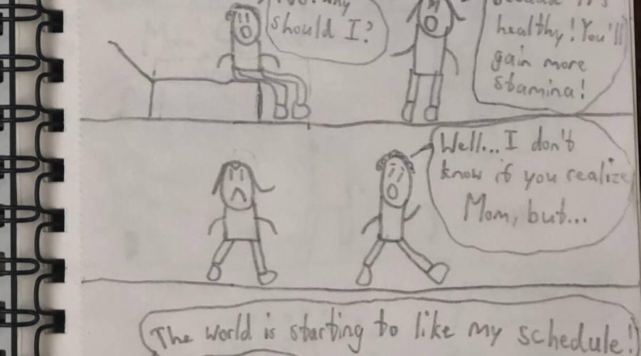 A pencil drawn comic strip about a boy's daily routine.
