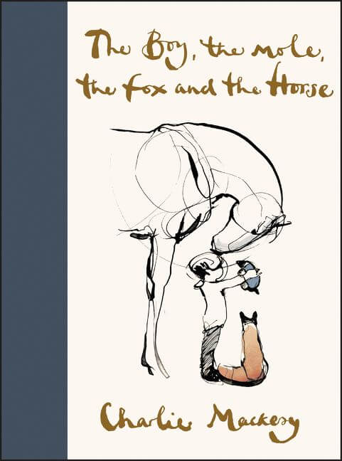 The Boy, the Mole, the Fox and the Horse, Reviewed by Kathleen, 10