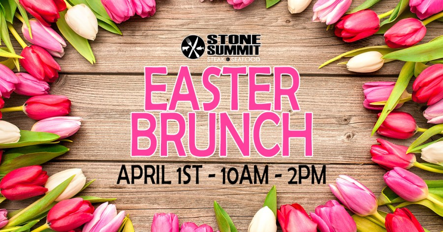 Stone Summit Easter Brunch