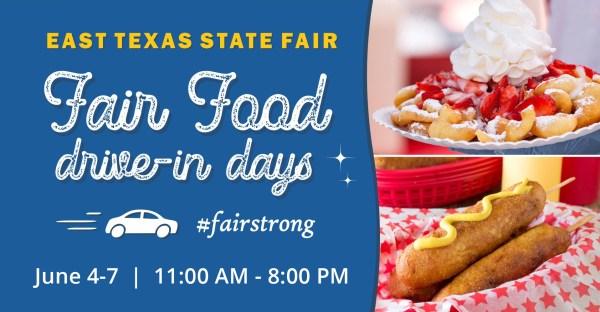 East Texas State Fair's Fair Food Drive-In Days