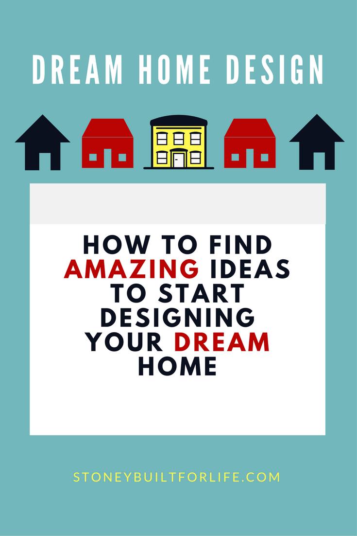 dream home design ideas