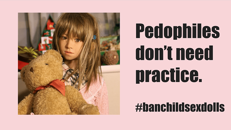 Banner reads pedophiles don't need practice ban child sex abuse dolls