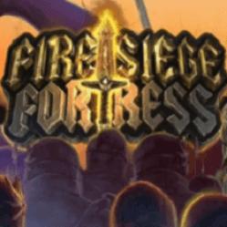 Fire Siege Fortress Slot