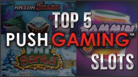 Top 5 Push Gaming Slots