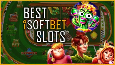 Best iSoftBet Slots of all Time