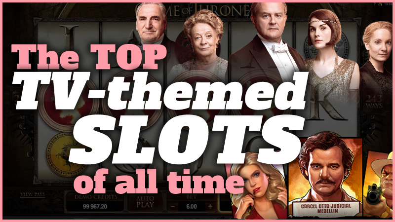 Top TV-themed Slots
