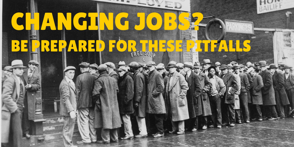 Changing Jobs - Be Prepared for these pitfalls