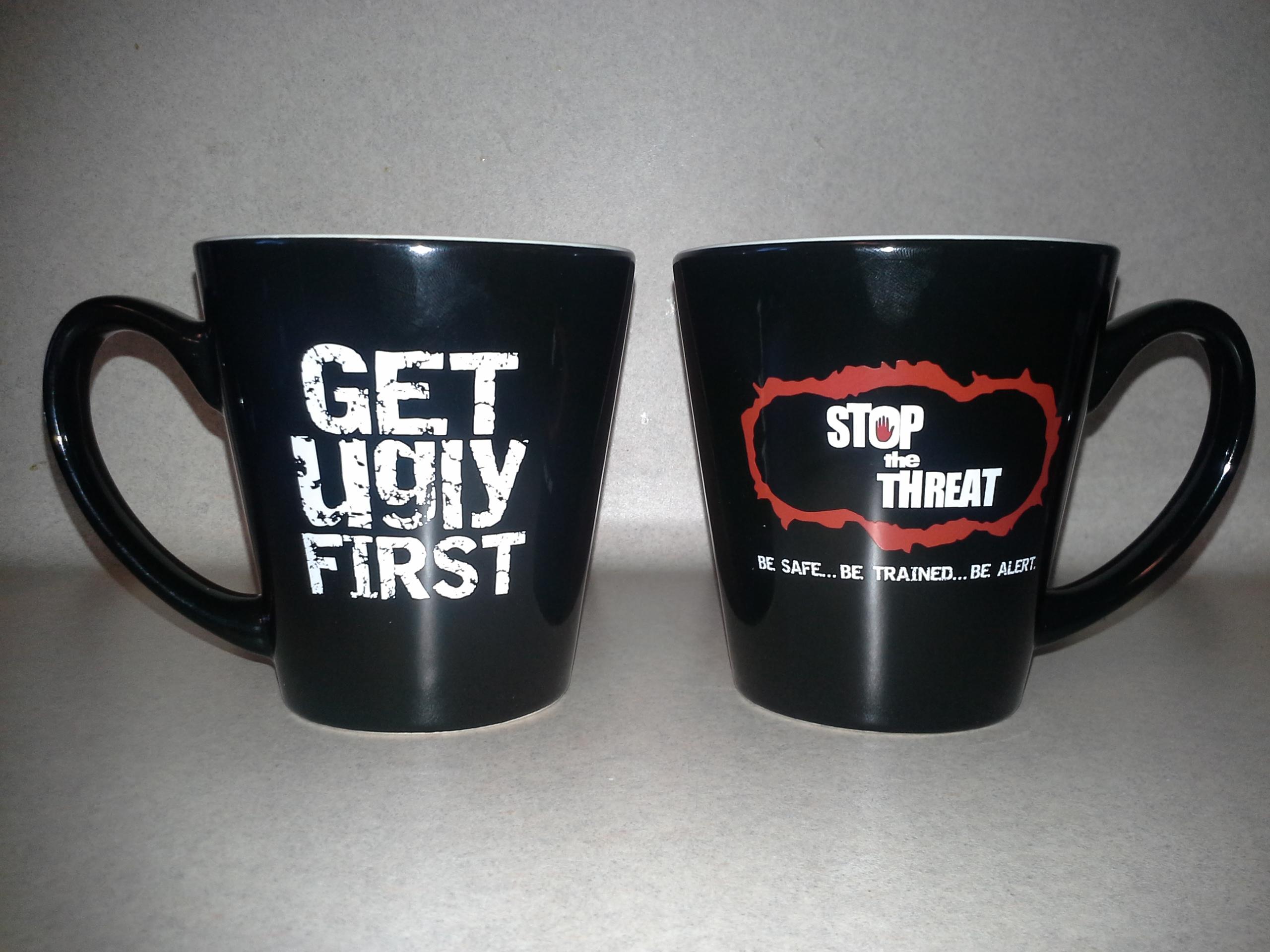 """""""Get Ugly First"""" Mug"""