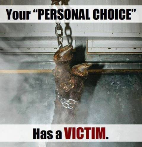 Vegan - your personal choice has a victim