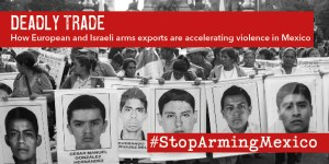 Read more about the article Deadly Trade: How European and Israeli Arms Exports are Accelerating Violence in Mexico