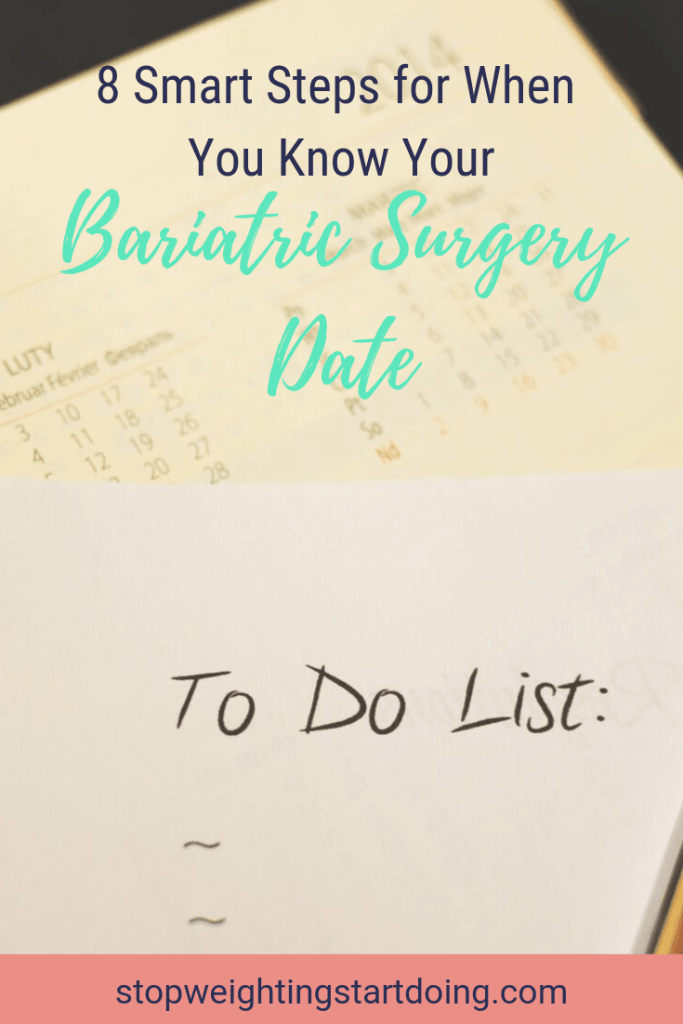 A to-do list on top of a calendar. 8 Smart Steps to Take Before Your Bariatric Surgery Date. Pinterest Image.