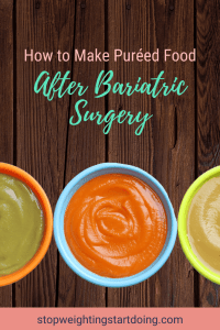 Puréed foods in colorful bowls on a wooden background. | Pinterest Image | How to Make Puréed Food After Bariatric Surgery | 5 of My Favorite Recipes | Puréed diet recipes, pureed food recipes gastric sleeve, recipes for pureed diet, puréed diet for gastric sleeve