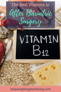 A chalkboard with the word Vitamin B12 written on it surrounded by foods rich in vitamin B12. | The Best Vitamins to Take After Bariatric Surgery | What to Take and the Cost | Graphic | what are the best vitamins to take after bariatric surgery