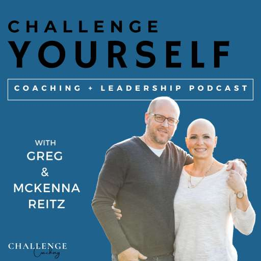 Challenge Yourself: Empowering Leaders and Coaches to Be More Effective.