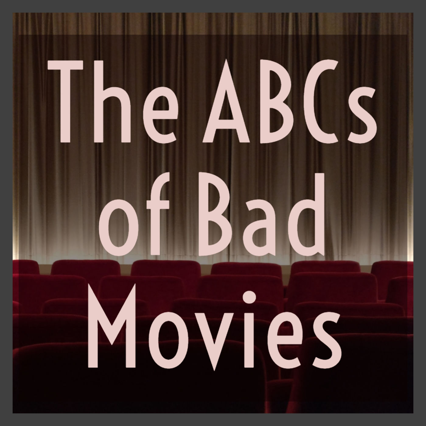 The ABCs of Bad Movies
