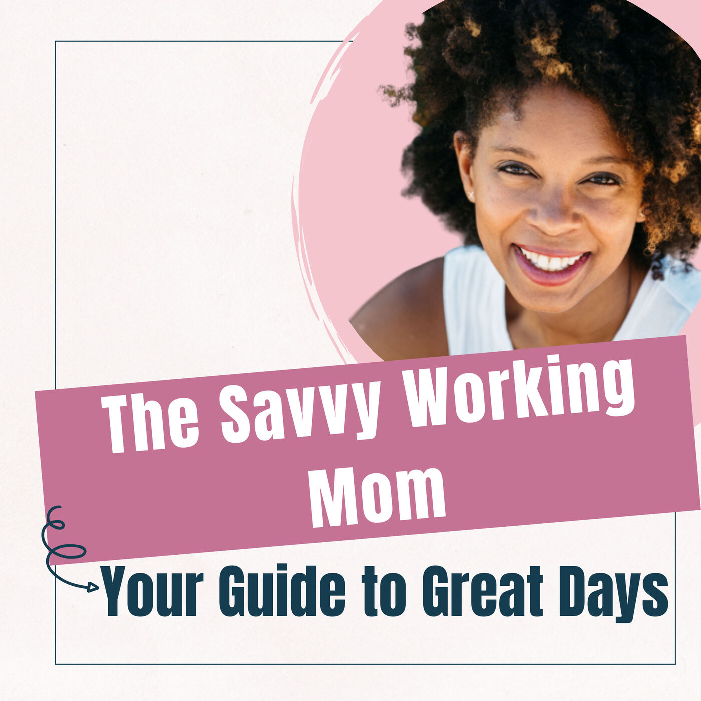The Savvy Working Mom
