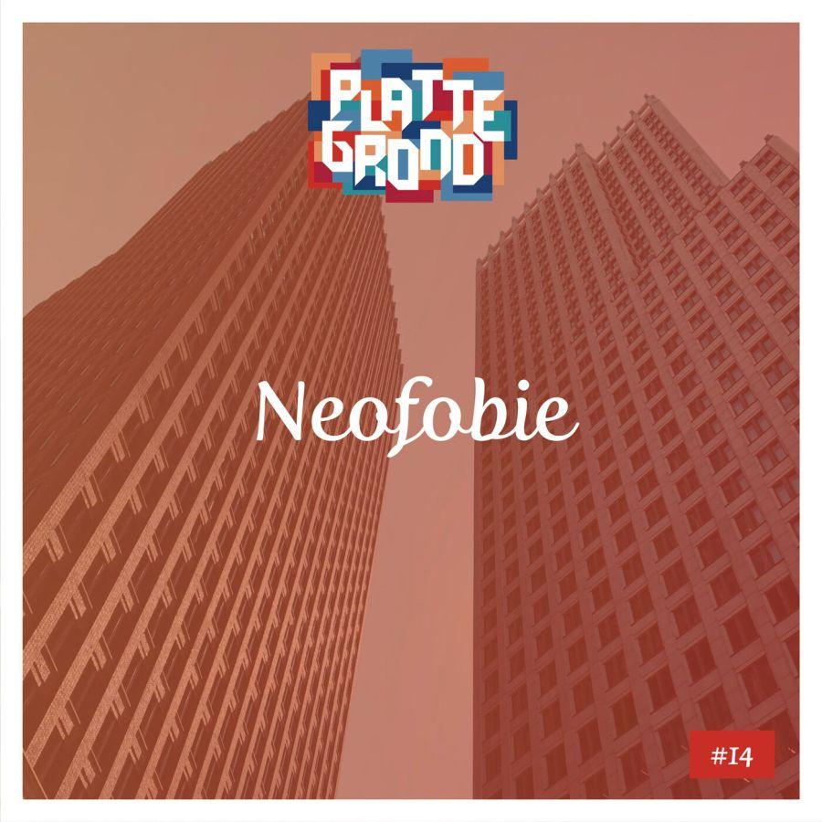 #14: Neofobie
