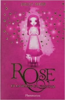 Rose et la maison du magicien