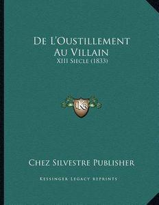de-L-Oustillement-Au-Villain-Chez-Silvestre-9781167328862