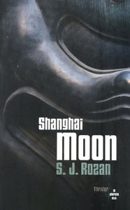 Shanghai Moon, de S.J. Rozan