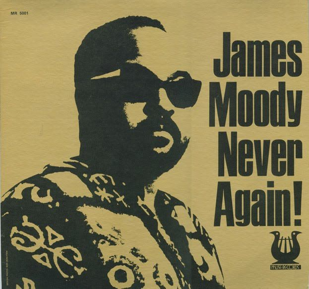 James Moody - Never Again! (1962) (Muse)