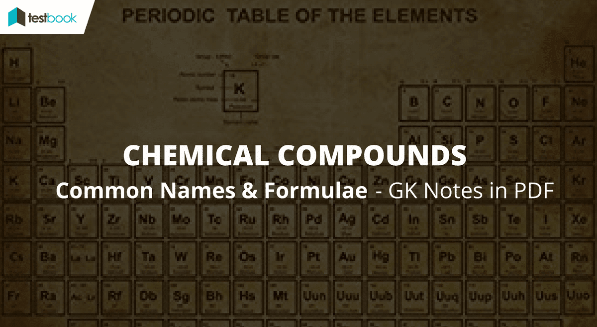 Common Names Of Chemical Compounds And Formula Ssc Gk Notes Formulas Diagrams Testbook Blog