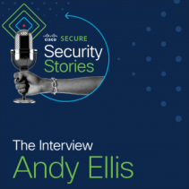 Andy Ellis Cisco Security Stories interview