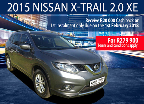 2015 Nissan X-Trail - R20 000 Cash back or pay in Feb 2018