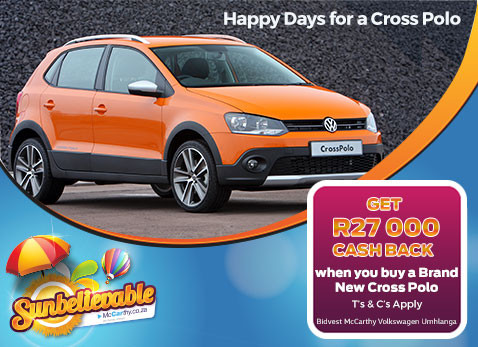 HAPPY DAYS FOR A CROSS POLO - Get R27 000 cash back!