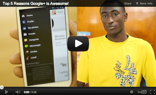 Top 5 Reasons Why Google+ Is Awesome! [Video]