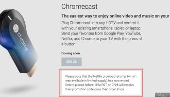 Google Chromecast Netflix 3 months promotional offer has ended