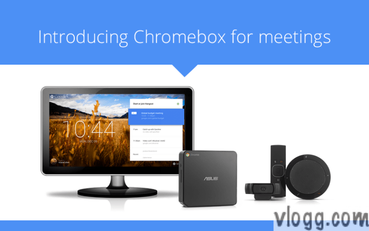 Google Chromebox for Meetings, Video Conferencing System from Google [images: Google+]