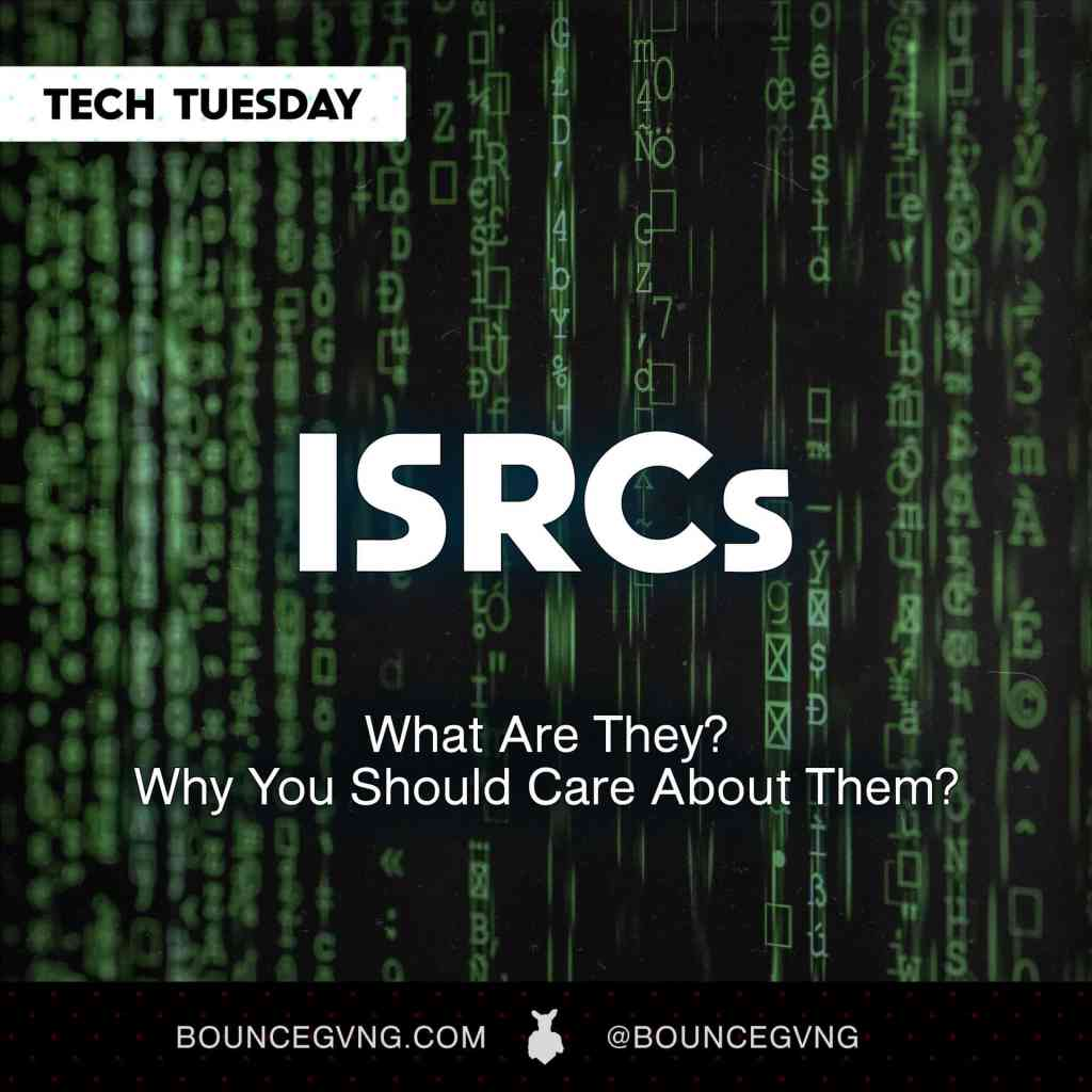 What are ISRCs and why should you care about them?