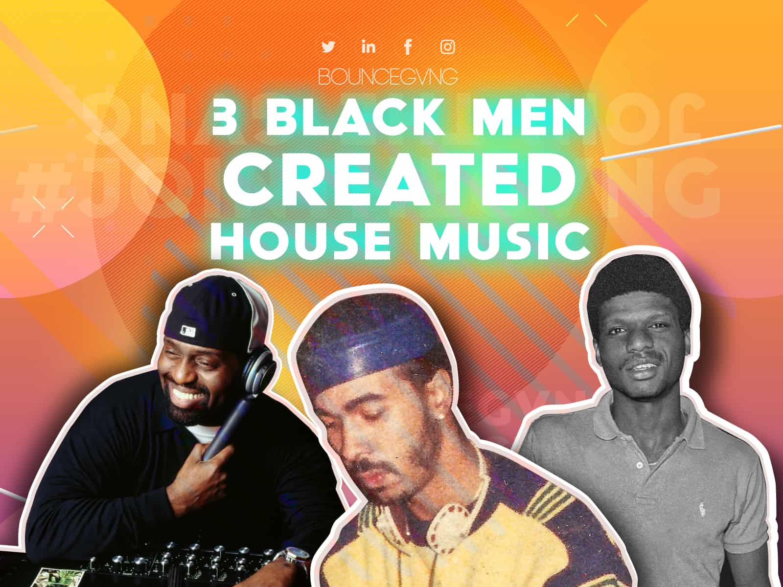 Larry Levan, Frankie Knuckles, & Ron Hardy created House Music