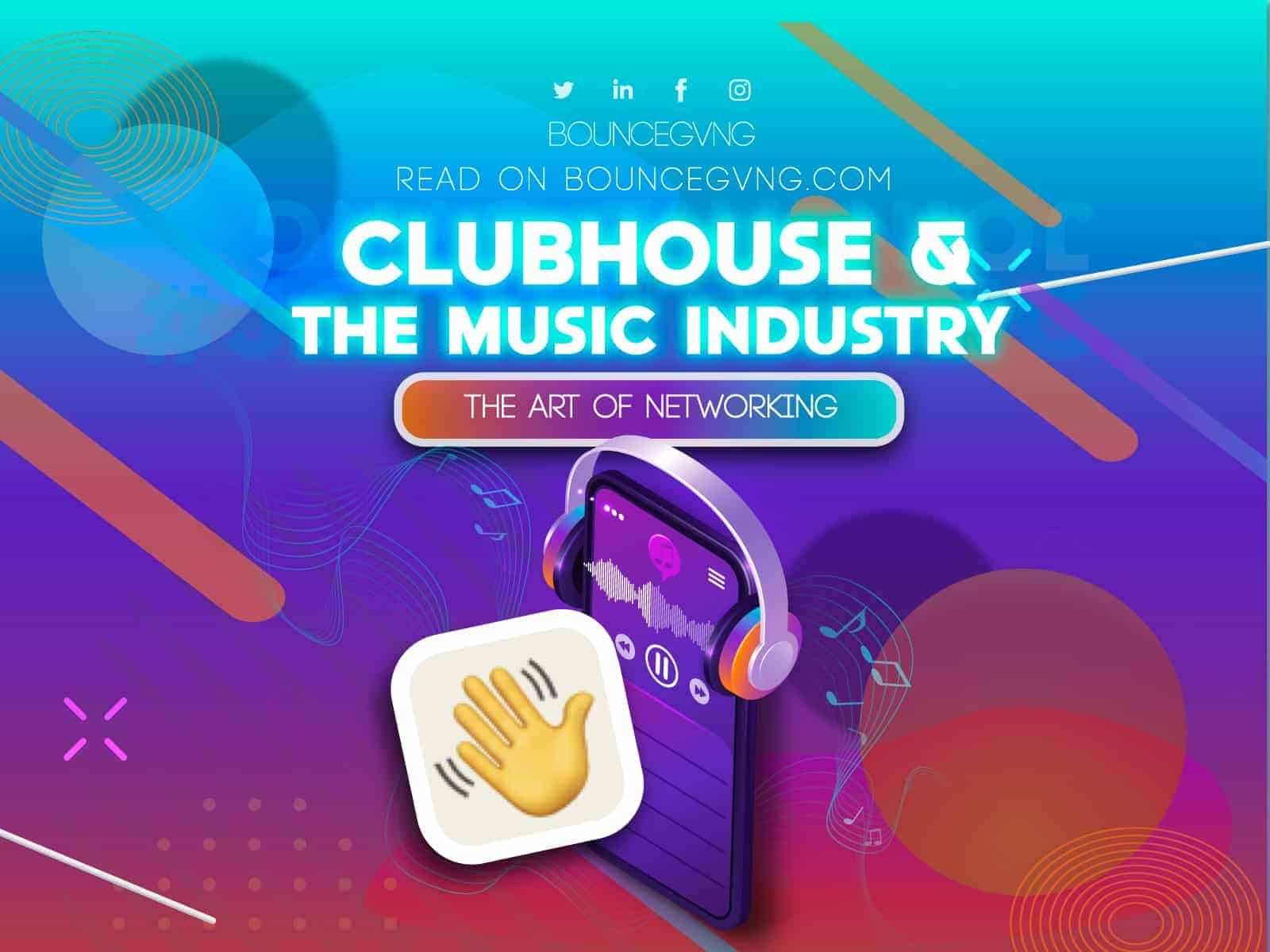 Clubhouse & the Music Industry: The Art of Networking