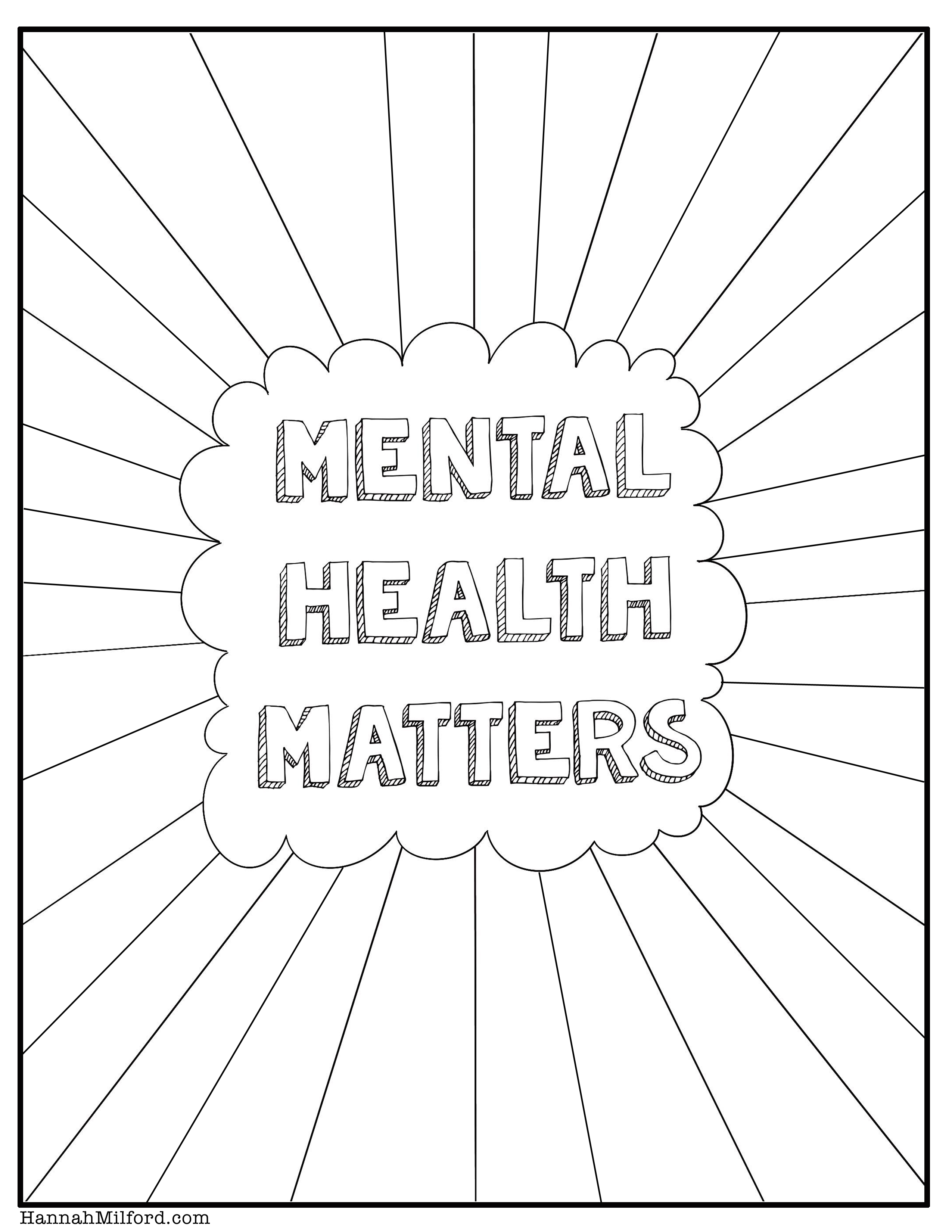 This free coloring page is available for download. The coloring page shows a hand-drawn Mental Health Matters poster.