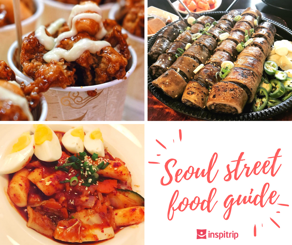 15 Must Try Korean Street Food In Seoul Local Insider By Inspitrip