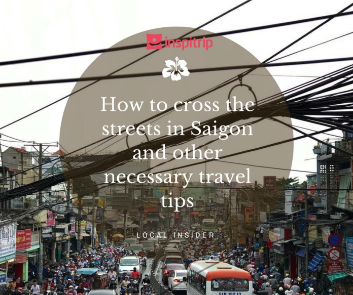 how to cross street in saigon