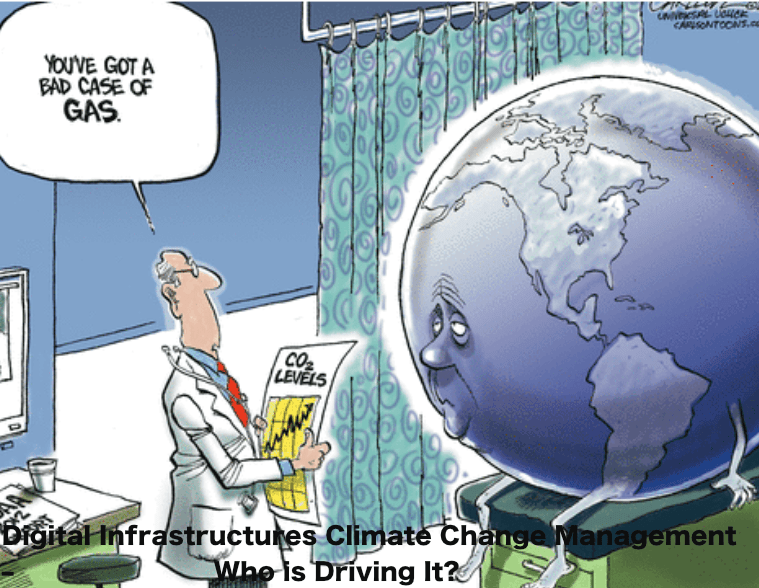 Digital Infrastructures Climate Change Management – Who's Driving It?