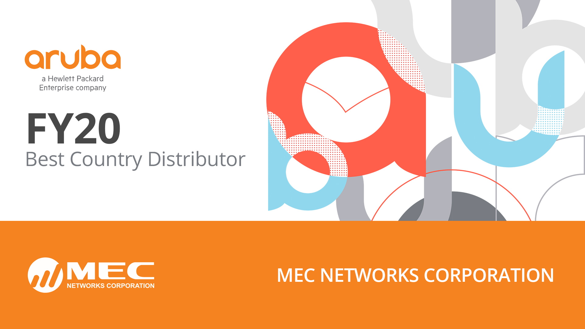 MEC Awarded as Aruba Networks' FY20 Best Country Distributor